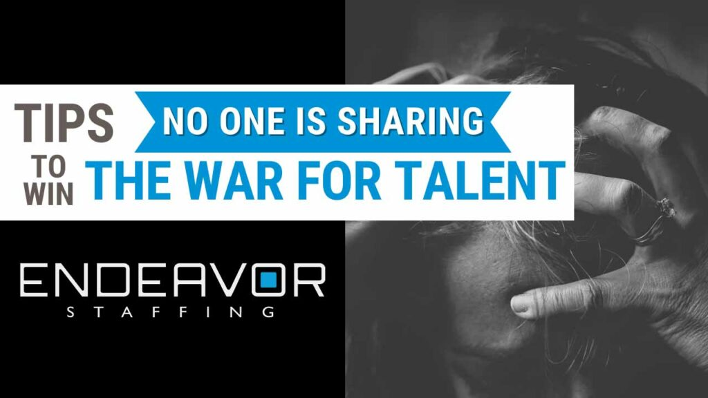 Tips to Help You Win the War for Talent